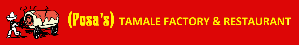 (Posa's) Tamale Factory & Restaurant